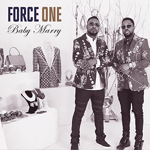 FORCE ONE - Baby Marry